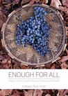 Enough for All by Kathleen Rose Smith