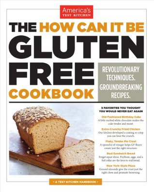 The How Can It Be Gluten Free Cookbook(How Can It Be Gluten Free)