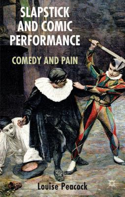 slapstick-and-comic-performance-comedy-and-pain