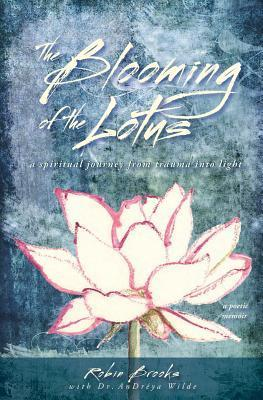 The Blooming of the Lotus: A Spiritual Journey from Trauma Into Light