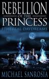 Rebellion of the Princess