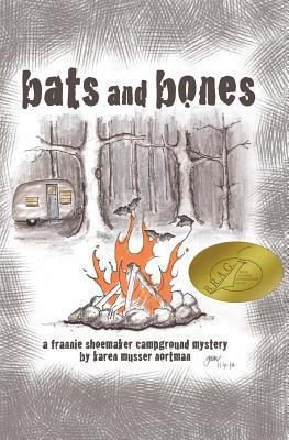 Bats and Bones (Frannie Shoemaker Campground Mysteries #1)