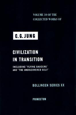 Civilization in Transition (Collected Works, Vol 10)