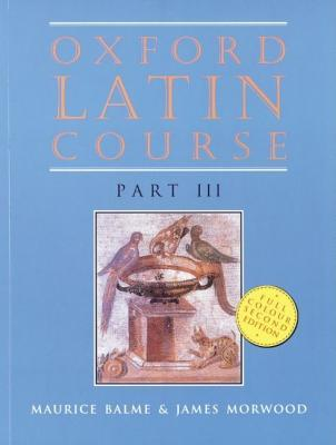 Oxford Latin Course: Student's Book Pt. 3