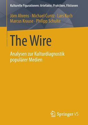 The Wire: Analysen zur Kulturdiagnostik populärer Medien