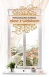 Okno z widokiem by Magdalena Kordel