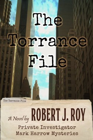The Torrance File (Private Investigator Mark Harrow Mysteries)