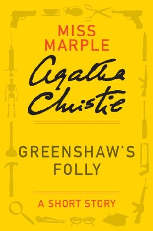 Greenshaw's Folly: A Short Story
