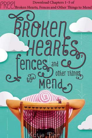 Broken hearts fences and other things to mend by katie finn fandeluxe Document