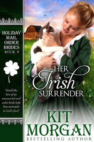 Her Irish Surrender (Holiday Mail Order Brides #4)