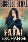 Fatal Exchange (Fatal #1)