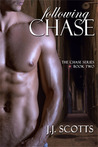 Following Chase (Chase #2)