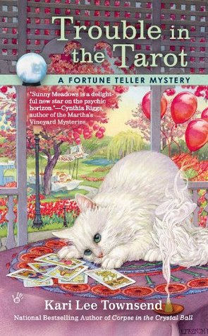 Trouble in the Tarot(Fortune Teller Mystery 3)