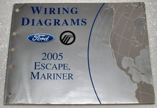 2005 Ford Escape, Mercury Mariner Wiring Diagrams
