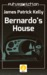 Bernardo's House by James Patrick Kelly