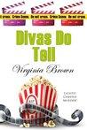 Divas Do Tell