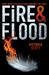 Fire & Flood (Fire & Flood, #1)
