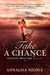 Take A Chance (Running Into...