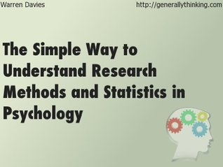 The simple way to understand research methods and statistics in psychology