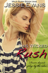 This Wicked Rush by Jessie Evans