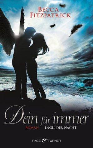 Dein für immer (Engel der Nacht  #4)
