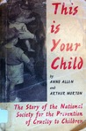 This is Your Child: The Story of the National Society for the Prevention of Cruelty to Children