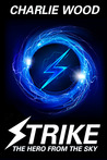 Strike: The Hero From The Sky (The STRIKE Series, #1)