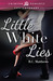 Little White Lies by R.C. Matthews