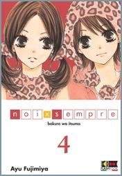 Noi x sempre: Bokura wa itsumo, Vol. 04