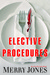 Elective Procedures (Elle H...