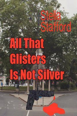 all-that-glisters-is-not-silver