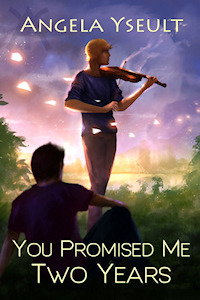 You Promised Me Two Years