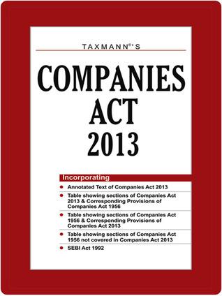 Taxmann Companies Act 2013 by TAXMANN PUBLICATIONS PVT. LTD.
