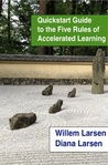 Quickstart Guide to the Five Rules of Accelerated Learning