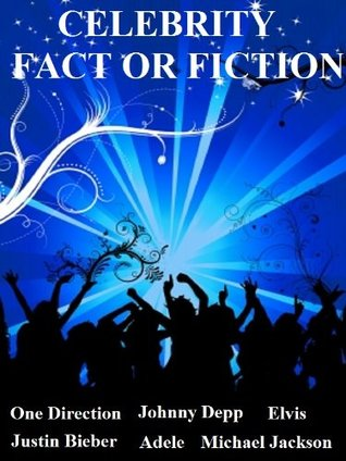 CELEBRITY FACT OR FICTON - Can you spot the bluff?
