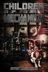 Children of the Mechanism