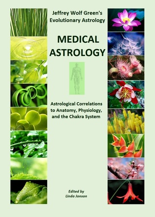 jeffrey-wolf-green-evolutionary-astrology-medical-astrology-kindle-edition