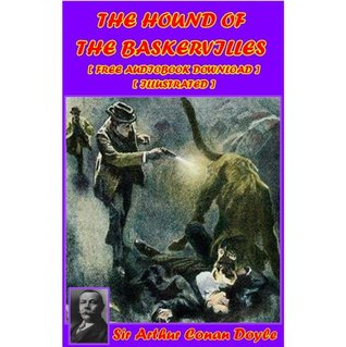 The Hound of the Baskervilles [ FREE AUDIOBOOK DOWNLOAD ] [Illustrated]