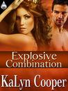 Explosive Combination