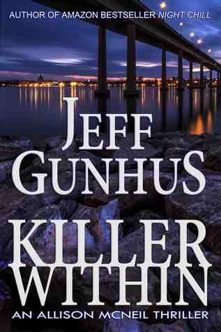 Killer Within(Allison McNeil Series 1) - Jeff Gunhus