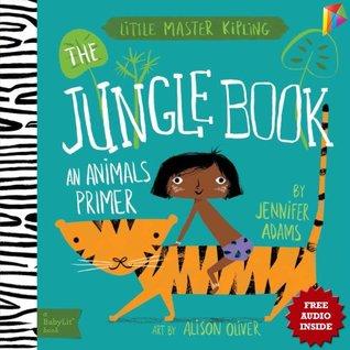 Jungle Book A BabyLit® Animals Primer: --- Free Audio Book Inside