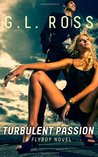 Turbulent Passion (Flyboy Trilogy, #1)