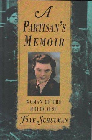 A Partisans Memoir