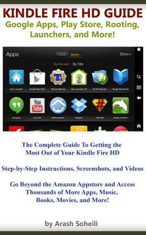 Kindle Fire Hd Guide Google Apps Play Store Rooting Launchers