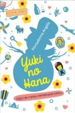 Yuki No Hana: Salju Tak Mampu Membekukan Hatiku