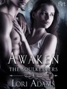 Awaken (The Soulkeepers, #2)