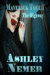 Maverick Touch The Highway by Ashley Nemer