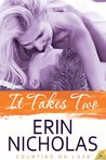 It Takes Two (Counting on Love, #2)