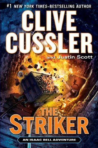 The Striker (Isaac Bell, #6)