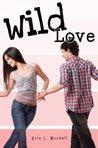 Wild Love by Kris L. Woodall